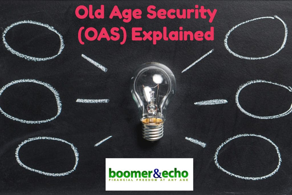 Old Age Security (OAS) Explained