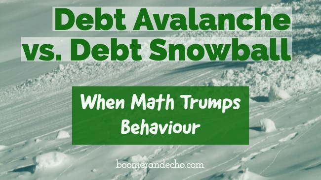 Debt Avalanche vs. Debt Snowball: When Math Trumps Behaviour