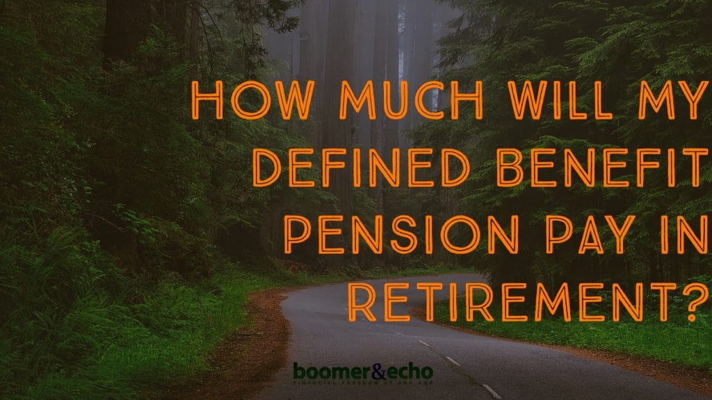How much will my defined benefit pension pay in retirement?