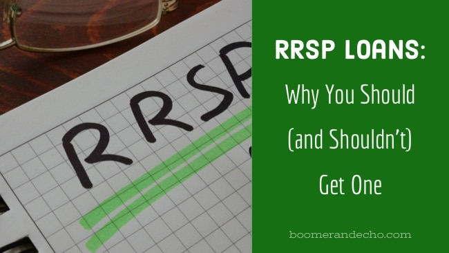 RRSP Loans: Why You Should (and Shouldn't) Get One