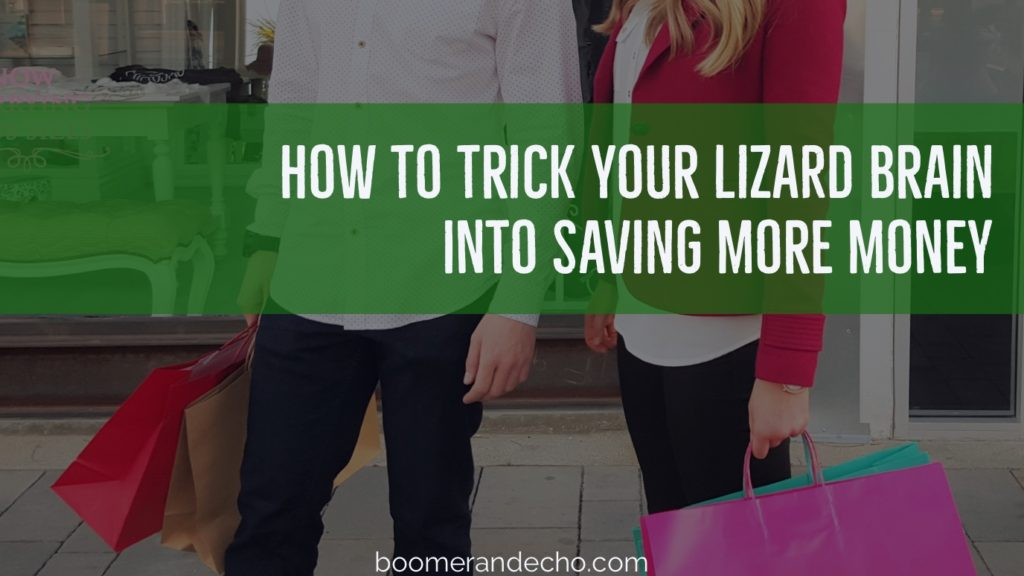 How To Trick Your Lizard Brain Into Saving More Money