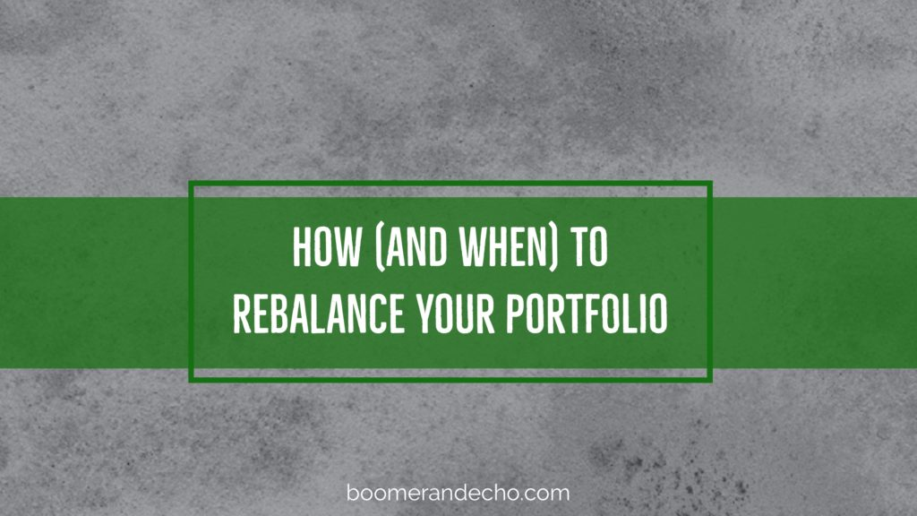 How And When To Rebalance Your Portfolio