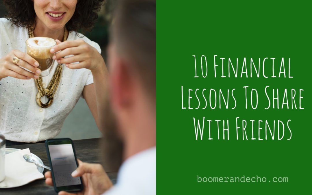 10 Financial Lessons To Share With Friends