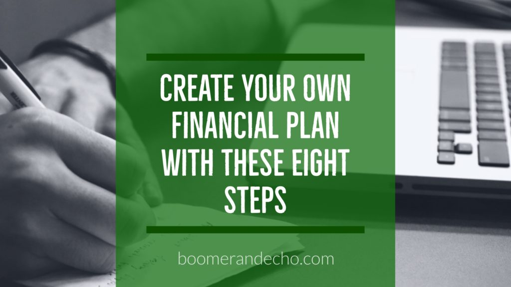 Create your own financial plan with these eight steps for Create your own blueprint