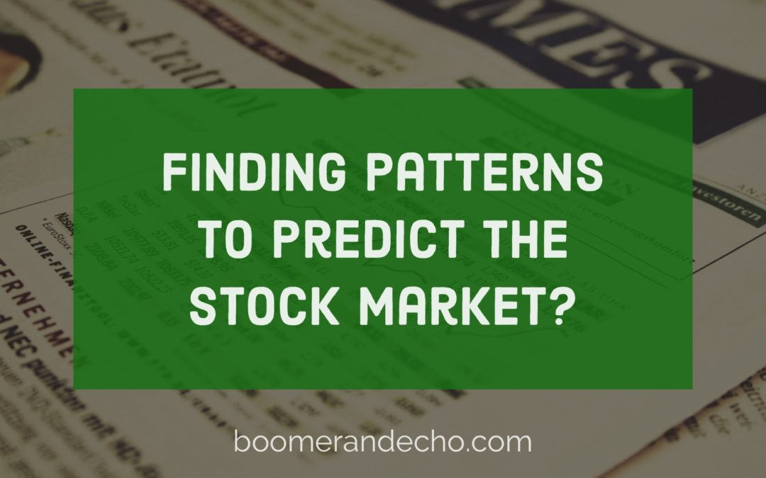 Finding Patterns To Predict The Stock Market?