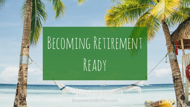 Becoming Retirement Ready