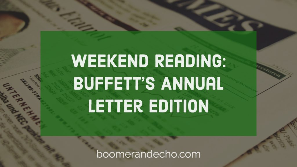 warren buffett annual letter weekend reading buffett s annual letter edition 6686
