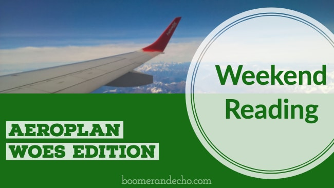 Weekend Reading: Aeroplan Woes Edition