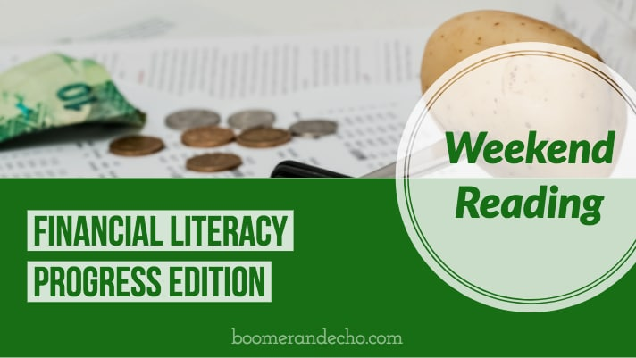 Weekend Reading: Financial Literacy Progress Edition