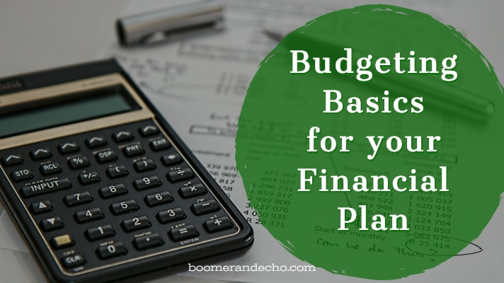 Budgeting Basics for your Financial Plan