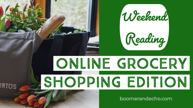 Weekend Reading: Online Grocery Shopping Edition