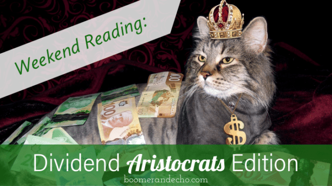 Weekend Reading: Dividend Aristocrats Edition