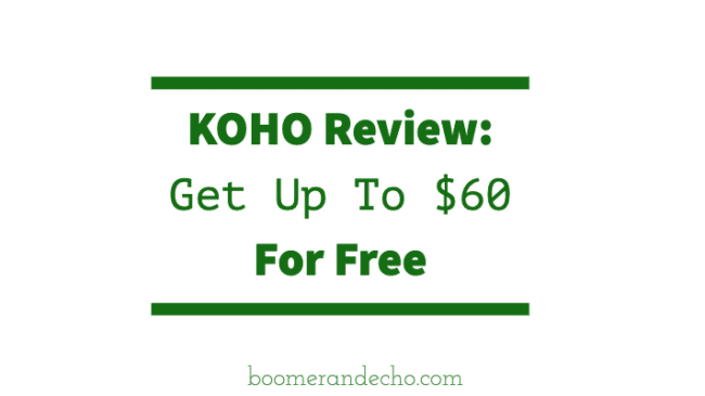 KOHO Review: Get Up To $60 Free