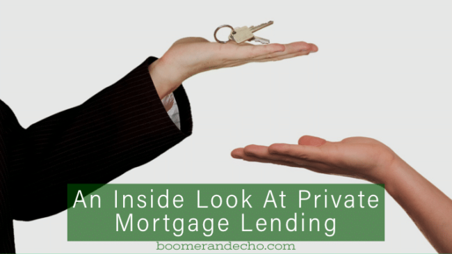 An Inside Look At Private Mortgage Lending