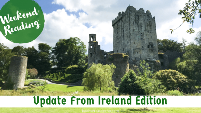 Weekend Reading: Update From Ireland Edition - Financial Freedom