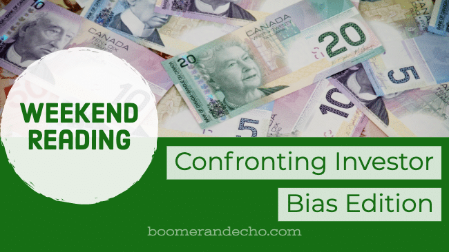 Weekend Reading: Investor Bias Edition - Financial Freedom