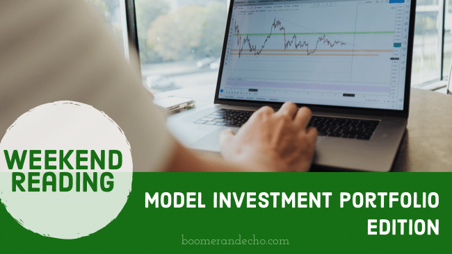Weekend Reading: Model Investment Portfolios Edition