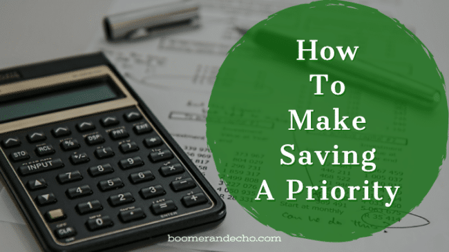 How To Make Saving A Priority