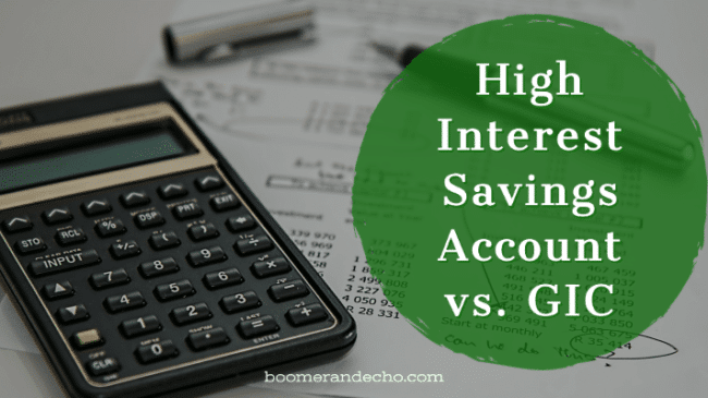 High Interest Savings Account vs. GIC
