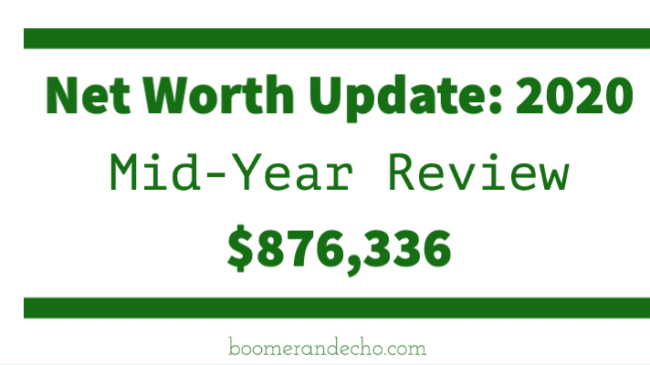 Net Worth Update_ 2020 Mid-Year Review