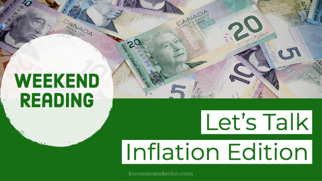 Weekend Reading: Let's Talk Inflation Edition