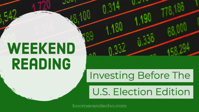 Investing Before The U.S. Election Edition
