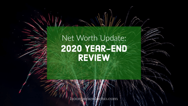 Net Worth Update_ 2020 Year-End Review